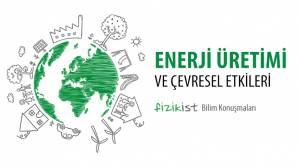 """""""Enerji Üretimi ve Çevresel Etkileri"""" konferansımız 18 Aralık'ta!"""