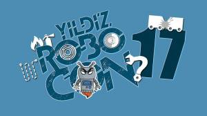 Yıldız Robocon 25-26 Mart'ta Davutpaşa Kongre ve Kültür Merkezi'nde!