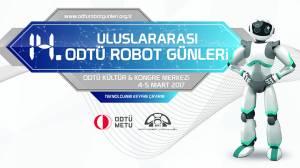 14.Uluslararası Robot Günleri 4-5 Mart  2017'de ODTÜ'de!