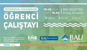 Biyomedikal Mühendisliği Öğrenci Çalıştayı Bahçeşehir Üniversitesi'nde!