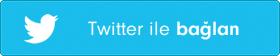 Twitter ile Bağlan